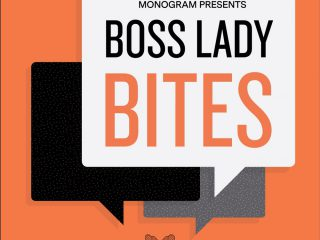 Boss Lady Bites – Common Business Challenge No. 01.