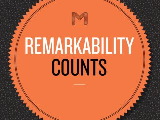 BEING REMARKABLE COUNTS